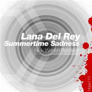 Lana Del Rey - Summertime Sadness (Nick Warren Remixes) Download