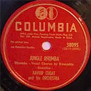 Xavier Cugat And His Orchestra - Jungle Rhumba / Ok'l Baby Dok'l Download