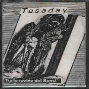 Tasaday - Tra Le Rovine Dei Sensi Download