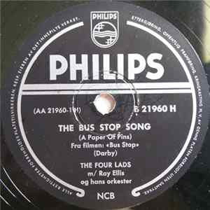 The Four Lads - The Bus Stop Song (A Paper Of Pins) / A House With Love In It Download