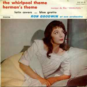 Ron Goodwin Et Son Orchestre - The Whirlpool Theme Download