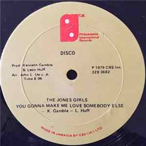 The Jones Girls - You Gonna Make Me Love Somebody Else / Who Can I Run To Download