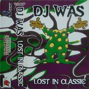 DJ Was - Lost In Classic Download