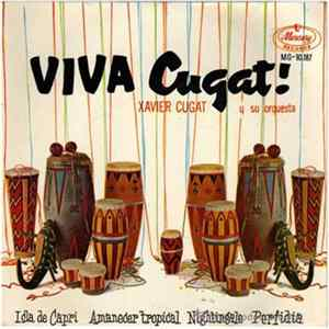 Xavier Cugat And His Orchestra - Viva Cugat! Download
