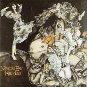 Kate Bush - Never For Ever Download