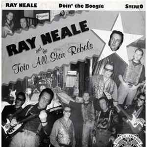 Ray Neale & Toto All Star Rebels - Doin` The Boogie Download