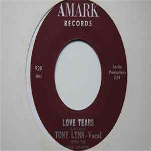 Tony Lynn With The Soul Shakers - You Know I Love You / Love Tears Download