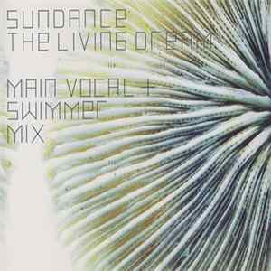Sundance - The Living Dream Download