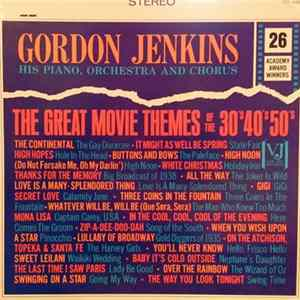 Gordon Jenkins - The Great Movie Themes Of The 30's, 40's & 50's Download