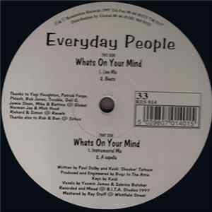 Everyday People - Whats On Your Mind Download