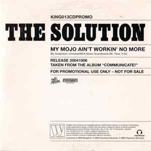 The Solution - My Mojo Ain't Workin' No More Download