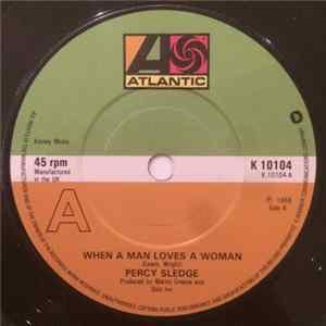 Percy Sledge - When A Man Loves A Woman / Love Me Like You Mean It Download