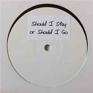 The Clash - Should I Stay Or Should I Go Download