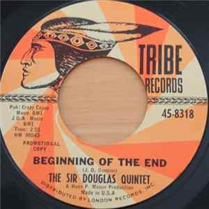 Sir Douglas Quintet - Beginning Of The End Download