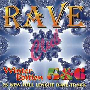 Various - Club Rave Vol. 5&6 - Winter Edition Download