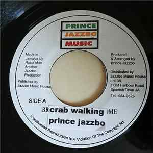 Prince Jazzbo - Crab Walking Download