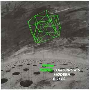 Thom Yorke - Tomorrow's Modern Boxes Download