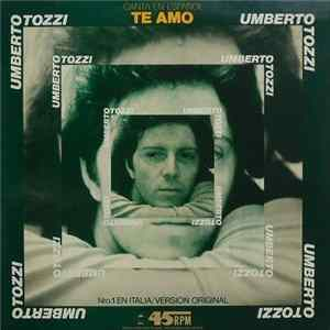 Umberto Tozzi - Te Amo Download