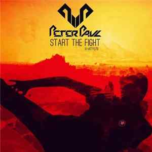 Peter Paul - Start The Fight Download