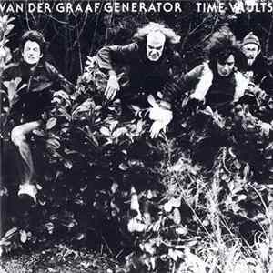 Van Der Graaf Generator - Time Vaults Download