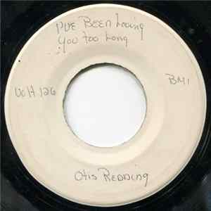 Otis Redding - I've Been Loving You Too Long (To Stop Now) Download
