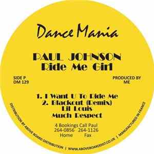 Paul Johnson - Ride Me Girl / Now Suck It Download