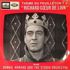 Ronnie Howard And The London Studio Orchestra - Richard The Lionheart - Richard Coeur De Lion Download
