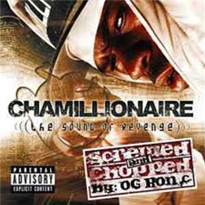 Chamillionaire - The Sound Of Revenge (Screwed And Chopped by OG Ron C) Download