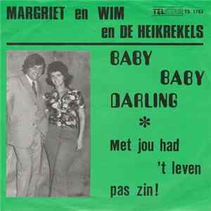 Margriet, Wim En De Heikrekels - Baby Baby Darling Download