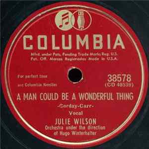 Julie Wilson - A Man Could Be A Wonderful Thing / Good For Nothin' Lover Download