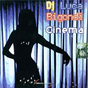 DJ Luca Bigondi - Cinema Download