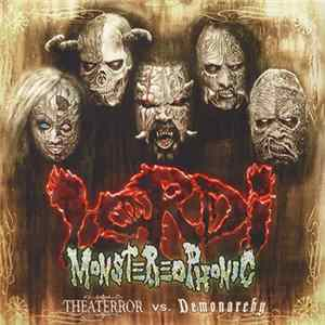Lordi - Monstereophonic (Theaterror Vs. Demonarchy) Download