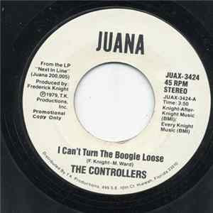 The Controllers - I Can't Turn The Boogie Loose Download
