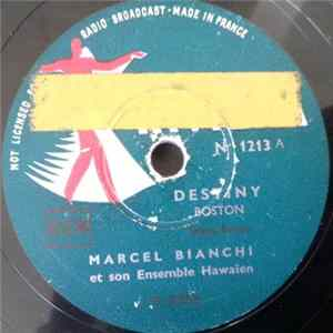 Marcel Bianchi Et Son Ensemble Hawaïen - Destiny / Mexicali Rose Download