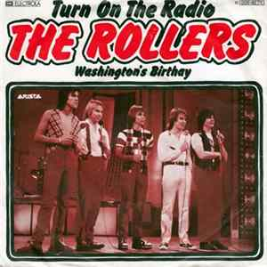 The Rollers - Turn On The Radio Download