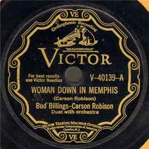 Bud Billings - Carson Robison - Woman Down In Memphis / Railroad Boomer Download