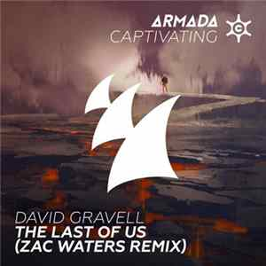 David Gravell - The Last Of Us (Zac Waters Remix) Download