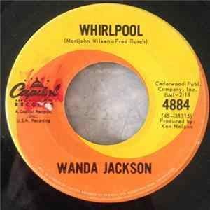 Wanda Jackson - Whirlpool / One Teardrop At A Time Download