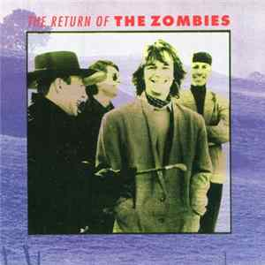 The Zombies - The Return Of The Zombies Download