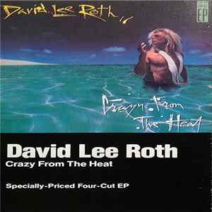 David Lee Roth - Crazy From The Heat Download
