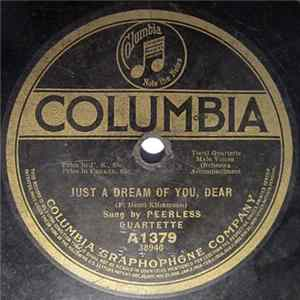 Peerless Quartette / Henry Burr - Just A Dream Of You, Dear / Sing Me The Rosary Download
