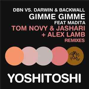 DBN Vs. Darwin & Backwall Feat. Madita - Gimme Gimme Download
